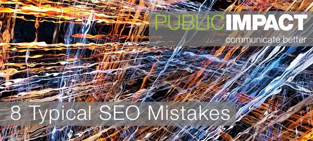 8 top SEO mistakes & some common sense